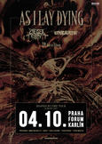 ASI LAY DYING, CHELSEA GRIN, UNEARTH, FIT FOR A KING