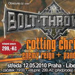 BOLT THROWER, ROTTING CHRIST, ENEMY REIGN, PANDEMIA
