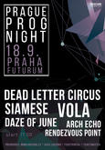 DEAD LETTER CIRCUS, VOLA, ARCH ECHO, SIAMESE, RENDEZVOUS POINT, DAZE OF JUNE