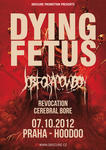 DYING FETUS, JOB FOR A COWBOY, REVOCATION, CEREBRAL BORE