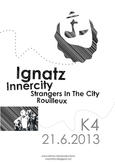 ROUILLEUX, IGNATZ, INNERCITY, STRANGERS IN THE CITY