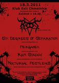 SIX DEGREES OF SEPARATION, ROOT, PERGAMEN, NOCTURNAL PESTILENCE