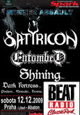 Winter Assault 2009 > SATYRICON, ENTOMBED, SHINING, MERAUDER, DARK FORTRESS