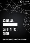 ██████, ESAZLESA, SAFETY FIRST, DROM