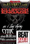 KILLSWITCH ENGAGE, AS I LAY DYING, CYNIC
