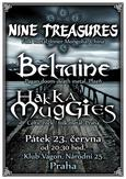 NINE TREASURES, BELTAINE, HAKKA MUGGIES