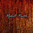 UPHILL BATTLE - Uphill Battle