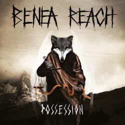 BENEA REACH - Possession (2013)