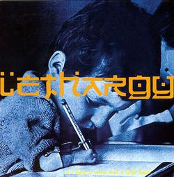 Lethargy - It's Hard to Write with a Little Hand